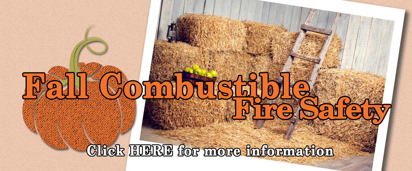 Fall Combustible Fire Safety