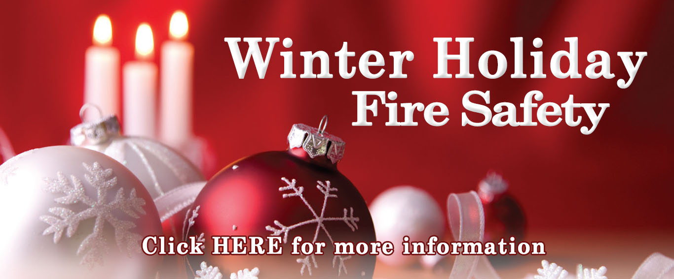 Winter Holiday Fire Safety